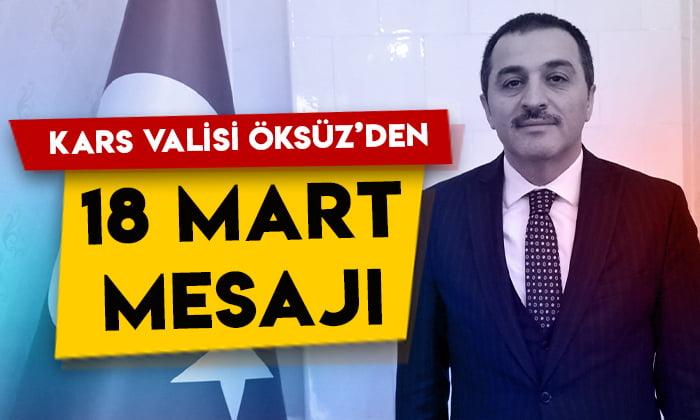 Kars Valisi Türker Öksüz'den 18 Mart mesajı