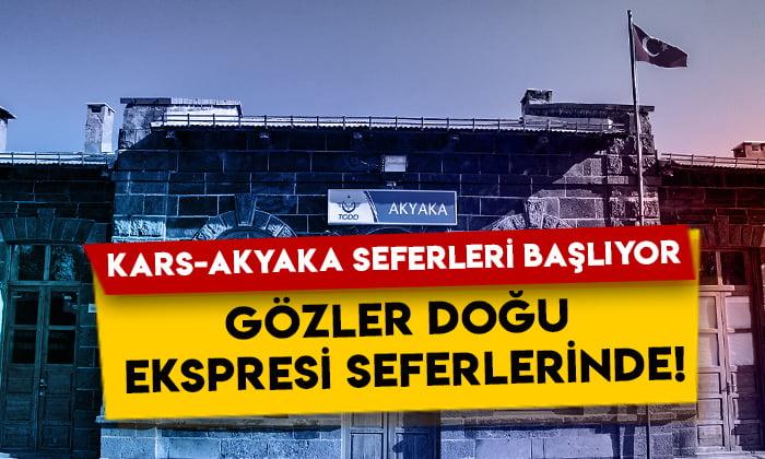 Kars-Akyaka tren seferleri başlıyor: Gözler Doğu Ekspresi seferlerinde!