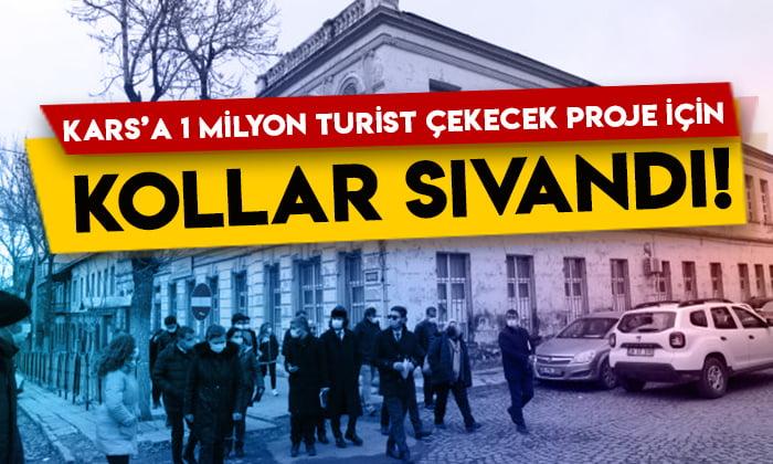 Kars'a 1 milyon turist çekecek proje için kollar sıvandı!