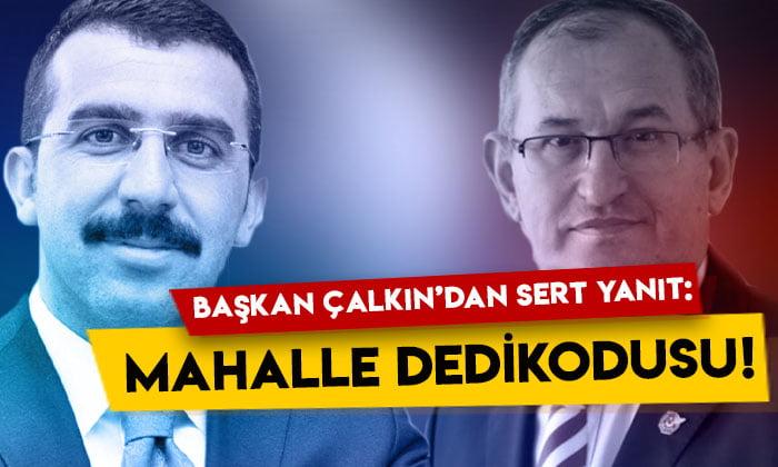 AK Parti Kars İl Başkanı Adem Çalkın'dan o iddiaya sert yanıt: Mahalle dedikodusu!