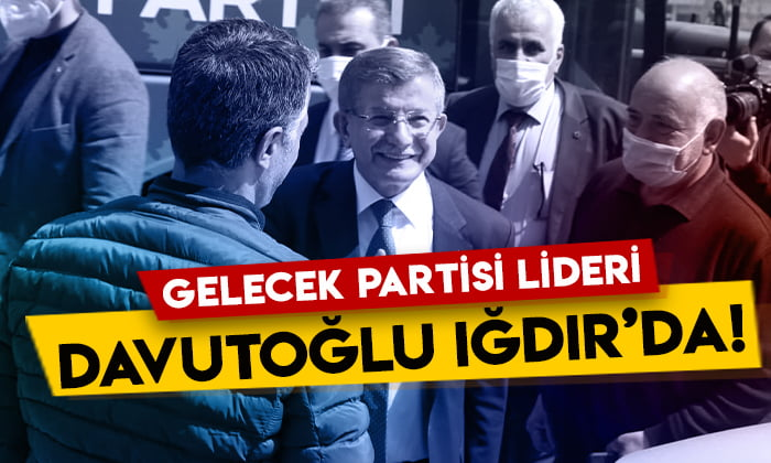 Gelecek Partisi lideri Ahmet Davutoğlu Iğdır'da