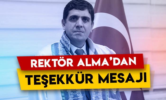 Iğdır Üniversitesi Rektörü Mehmet Hakkı Alma'dan teşekkür mesajı