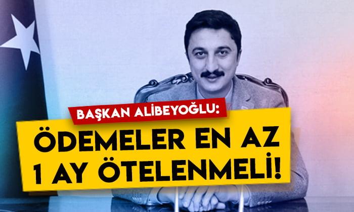 KATSO Başkanı Ertuğrul Alibeyoğlu: Ödemeler en az 1 ay ötelenmeli!