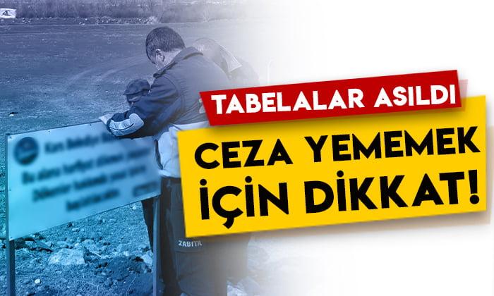 Kars Belediyesi tabelaları astı: Ceza yememek için dikkat!