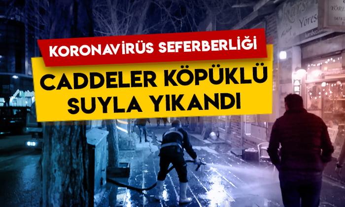 Kars Belediyesinden koronavirüs seferberliği: Caddeler köpüklü suyla yıkandı