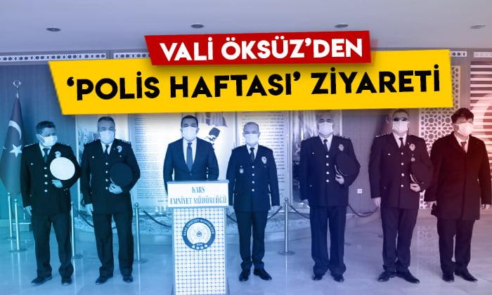 Kars Valisi Türker Öksüz'den İl Emniyet Müdürlüğüne 'Polis Haftası' ziyareti