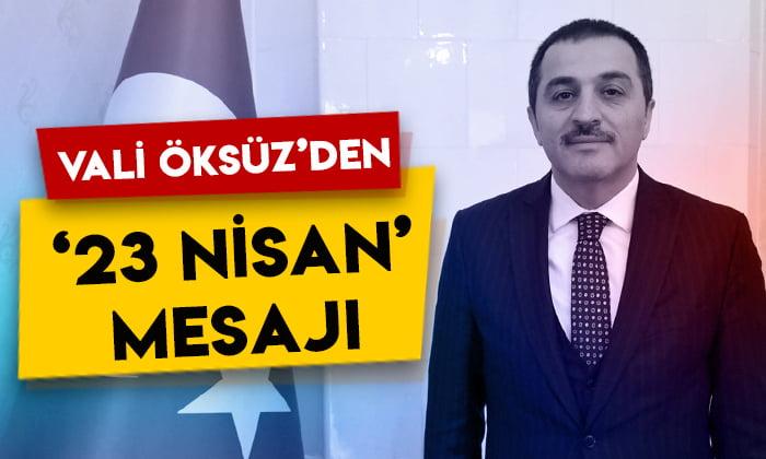 Kars Valisi Türker Öksüz'den'23 Nisan' mesajı