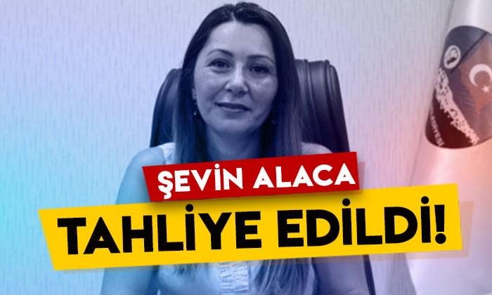 Kars eski Belediye Başkan Yardımcısı Şevin Alaca tahliye edildi!