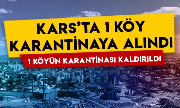 Kars'ta 1 köy karantinaya alındı, 1 köyün karantinası kaldırıldı!