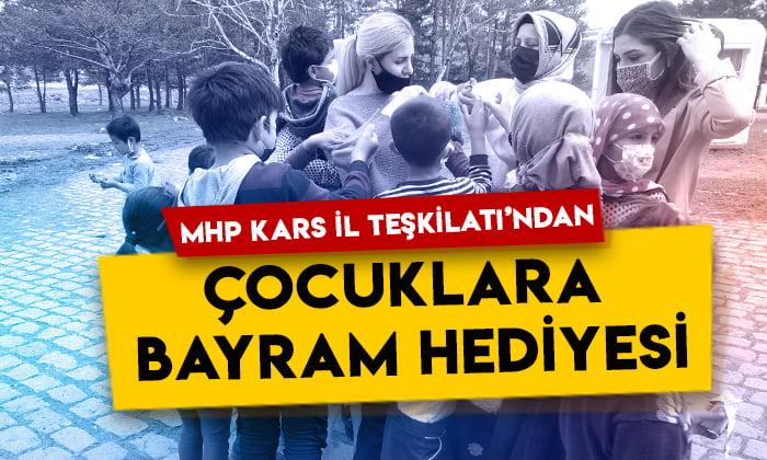 MHP Kars İl Teşkilatı'ndan çocuklara bayram hediyesi