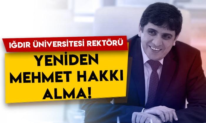 Iğdır Üniversitesi Rektörü yeniden Prof. Dr. Mehmet Hakkı Alma!