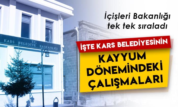 İçişleri Bakanlığı tek tek sıraladı: İşte Kars Belediyesinin kayyum dönemindeki çalışmaları