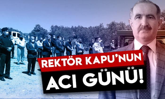 Kafkas Üniversitesi Rektörü Prof. Dr. Hüsnü Kapu'nun acı günü
