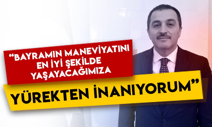 Kars Valisi Türker Öksüz: Bayramın maneviyatını en iyi şekilde yaşayacağımıza yürekten inanıyorum