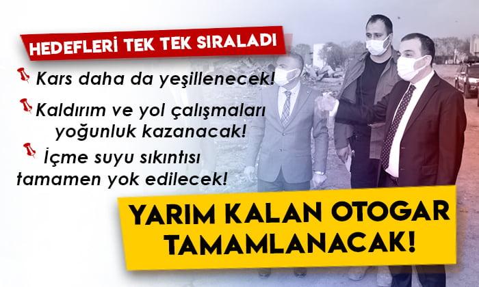 Vali Öksüz, Kars Belediyesinin hedeflerini tek tek sıraladı!