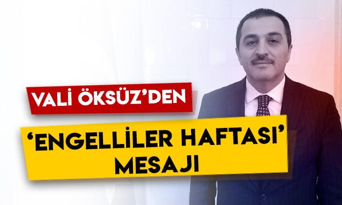 Kars Valisi Türker Öksüz'den 'Engelliler Haftası' mesajı