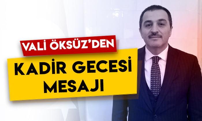 Kars Valisi Türker Öksüz'den 'Kadir Gecesi' mesajı