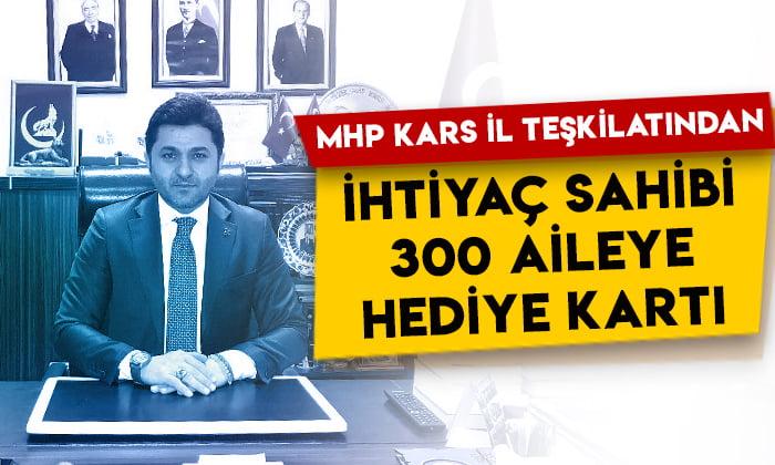 MHP Kars İl Teşkilatı ihtiyaç sahibi 300 aileye hediye kartı dağıttı