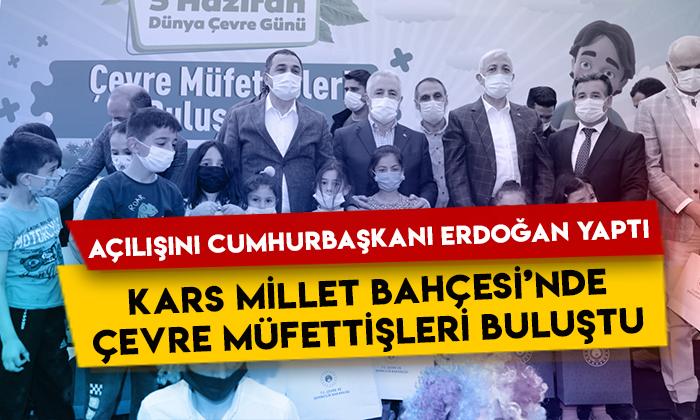 """Cumhurbaşkanı Erdoğan'ın açılışını yaptığı Kars Cumhuriyet Millet Bahçesi'nde """"Çevre Müfettişleri Buluşuyor"""" etkinliği"""