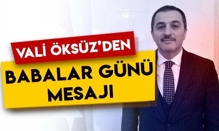 Kars Valisi Türker Öksüz'den Babalar Günü mesajı
