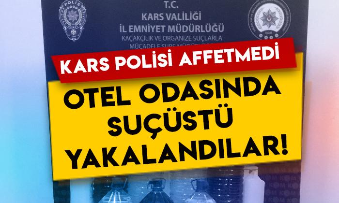 Kars polisi affetmedi: Otel odasında suçüstü yakalandılar!