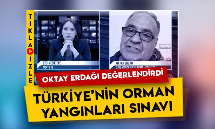 Doğru Parti Genel Başkan Yardımcısı Oktay Erdağı değerlendirdi: Türkiye'nin orman yangınları sınavı