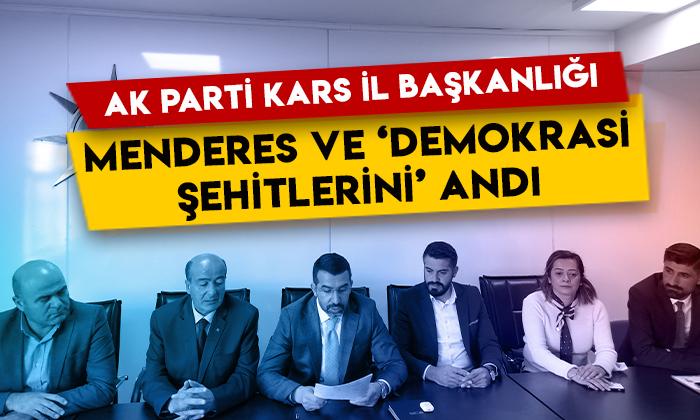 AK Parti Kars İl Başkanlığı, Adnan Menderes ve 'demokrasi şehitleri'ni andı