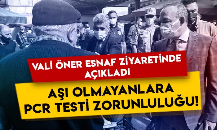 Ardahan Valisi Hüseyin Öner esnaf ziyaretinde açıkladı: Aşı olmayanlara PCR testi zorunluluğu!