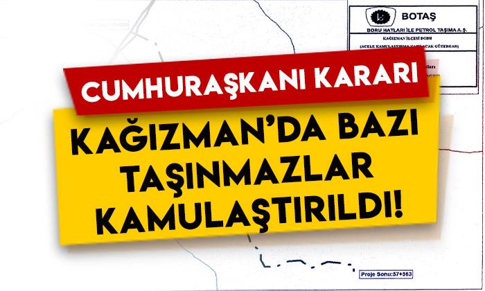 Cumhurbaşkanı Kararı yayımlandı: Kağızman'da bazı taşınmazlar kamulaştırıldı!