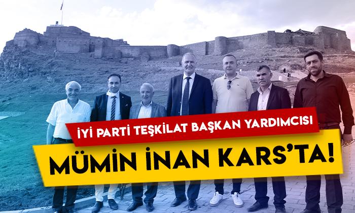İYİ Parti Teşkilat Başkan Yardımcısı Mümin İnan Kars'ta!