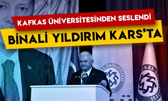 AK Parti Genel Başkanvekili Binali Yıldırım, Kafkas Üniversitesinin akademik yıl açılışına katıldı!