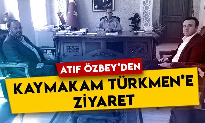 Atıf Özbey'den Kağızman Kaymakamı Hamza Türkmen'e ziyaret