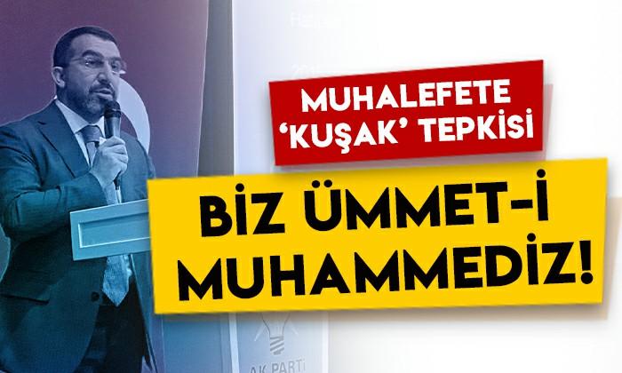 Başkan Adem Çalkın'dan muhalefete 'kuşak' tepkisi: Biz 'Ümmet-i Muhammed'iz!