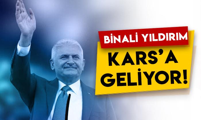 AK Parti Genel Başkanvekili Binali Yıldırım Kars'a geliyor!