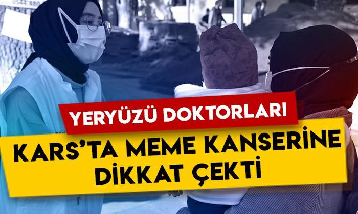 Yeryüzü doktorları, Kars'ta meme kanserine dikkat çekti!
